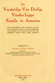 Cover of: The Vanderlip, Van Derlip, Vander Lippe family in America by Charles Edwin Booth