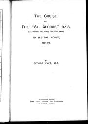 "The cruise of the ""St. George,"" R.Y.S. to see the world, 1891-92 by George Fyfe"