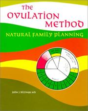 The ovulation method by John J. Billings