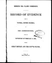 Record of evidence taken at Victoria, British Columbia by the commissioners by Bering Sea Claims Commission.