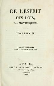 De l&#39;esprit des lois by Montesquieu, Charles de Secondat baron de