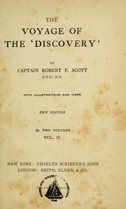 The voyage of the &#39;Discovery&#39; by Robert Falcon Scott