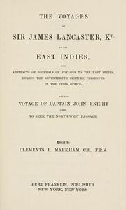 Cover of: The Voyages of Sir James Lancaster, Kt., to the East Indies by edited by Clements R. Markham.