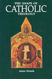 The shape of Catholic theology PDF