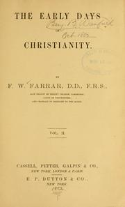The early days of Christianity by Frederic William Farrar