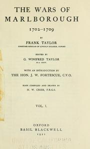 The wars of Marlborough, 1702-1709 by Taylor, Frank