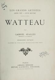 Watteau by Gabriel Sailles