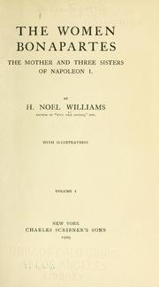 The women Bonapartes by H. Noel Williams