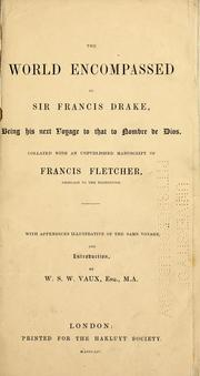 World encompassed by Sir Francis Drake by Sir Francis Drake