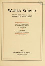 World survey by the Interchurch World Movement of North America by Interchurch World Movement of North America.