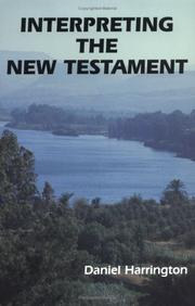 Interpreting the New Testament by Daniel J. Harrington