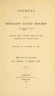 Cover of: Journal kept by Sergeant David Holden of Groton by David Holden
