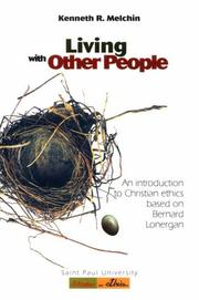 Living with other people by Kenneth R. Melchin