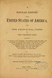 A popular history of the United States of America by John Clark Ridpath