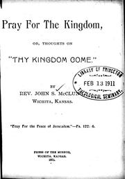 Pray for the Kingdom by John S. McClung