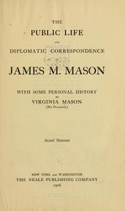 The public life and diplomatic correspondence of James M. Mason PDF