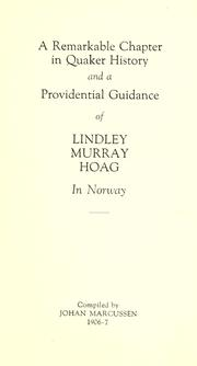 A remarkable chapter in Quaker history and a providential guidance of Lindley Murray Hoag in Norway PDF