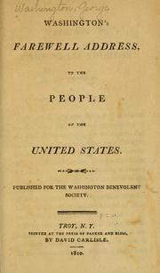 washington s farewell address This lesson describes george washington's farewell address, in which he gives thought-provoking and practical advice for preserving the union of a.