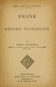 Frank before Vicksburg by Harry Castlemon