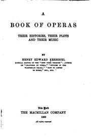 A book of operas, their histories, their plots and their music PDF