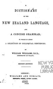 A dictionary of the New Zealand language, and a concise grammar by Williams, William Bp.