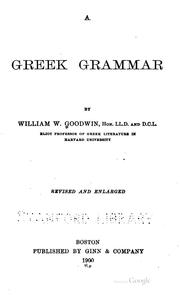 A Greek grammar by Goodwin, William Watson