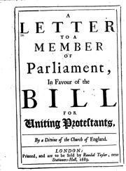 A letter to a member of Parliament, in favour of the bill for uniting Protestants PDF