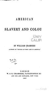 American slavery and colour by William Chambers