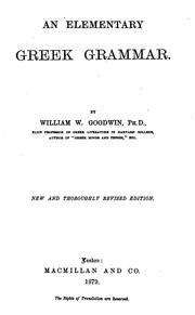 An elementary Greek grammar by Goodwin, William Watson