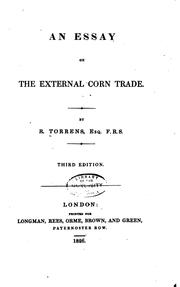 An essay on the external corn trade by R. Torrens