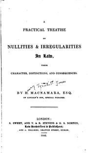 A practical treatise on nullities & irregularities in law by H. T. J. Macnamara