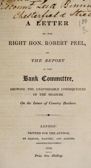 A letter to the Right Hon. Robert Peel on the report of the bank committee PDF