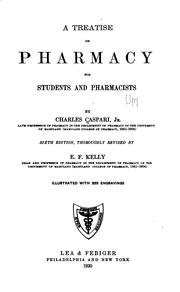 A treatise on pharmacy for students and pharmacists by Charles Caspari