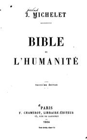 Bible de l'humanité by Michelet, Jules