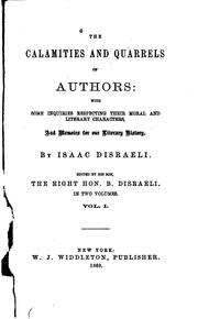 The calamities and quarrels of authors by Isaac Disraeli