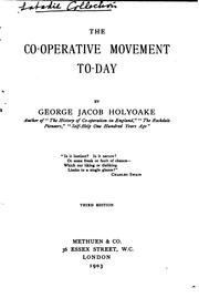 The co-operative movement to-day by George Jacob Holyoake