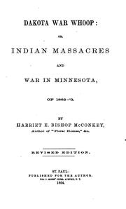Dakota war whoop by Harriet E. Bishop