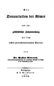 Die Denunciation der Rmer und ihr geschichtlicher Zusammenhang mit dem ersten processeinleitenden Decrete by Gustav Asverus