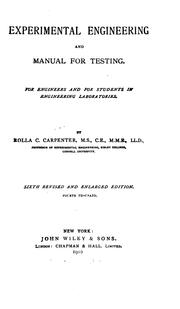 Experimental engineering and manual for testing by Rolla C. Carpenter
