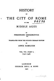 History of the city of Rome in the Middle Ages by Gregorovius, Ferdinand