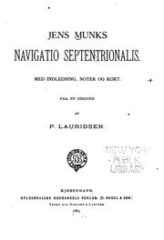 Jens Munks navigatio septentrionalis by Jens Munk