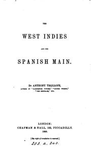 The West Indies and the Spanish Main by Anthony Trollope