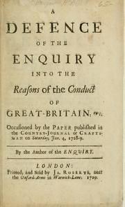 A defence of the enquiry into the reasons of the conduct of Great-Britain; etc. occasion'd by the paper published in the Country-Journal or Craftsman on Saturday, Jan. 4, 1728-9 PDF