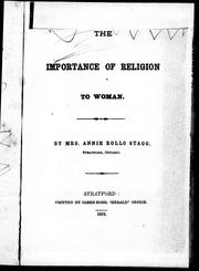 The importance of religion to woman by Annie Rollo Stagg