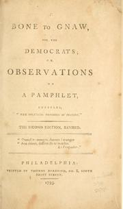A bone to gnaw for the democrats by William Cobbett