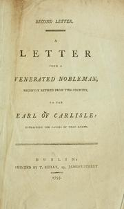 Second letter. A letter from a venerated nobleman, recently retired from this country, to the Earl of Carlisle: explaining the causes of that event PDF