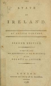 The state of Ireland by Arthur O'Connor
