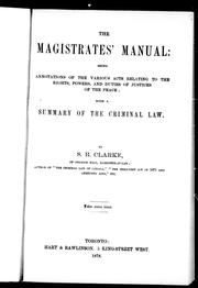 The magistrates' manual by S. R. Clarke