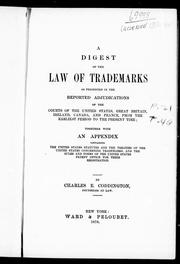 A digest of the law of trademarks by Charles E. Coddington