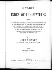 Ewart's index of the statutes by John S. Ewart